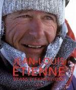 JEAN-LOUIS ETIENNE, 30 ANS D'EXPEDITIONS (PRESTIGE)